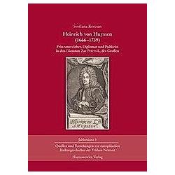 Heinrich von Huyssen (1666-1739). Svetlana Korzun  - Buch