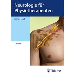 Neurologie für Physiotherapeuten: Buch von Michel Jesel