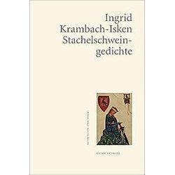 Stachelschweingedichte. Ingrid Krambach-Isken  - Buch