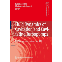 Fluid Dynamics of Cavitation and Cavitating Turbopumps als Buch von