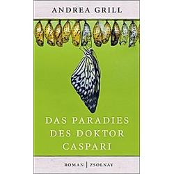 Das Paradies des Doktor Caspari. Andrea Grill  - Buch