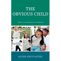 The Obvious Child als Buch von Roger Neustadter