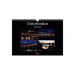 Unterfranken bei Nacht (Wandkalender 2021 DIN A4 quer) - Kalender