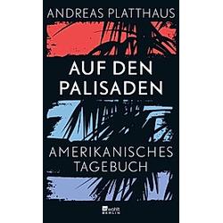 Auf den Palisaden. Andreas Platthaus  - Buch