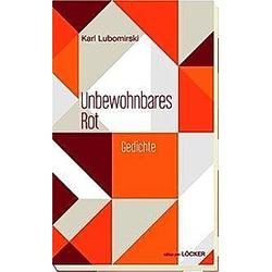Unbewohnbares Rot. Karl Lubomirski  - Buch
