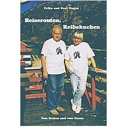 Reiserouten  Reibekuchen. Erika Hagen  Kurt Hagen  - Buch
