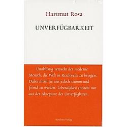 Unverfügbarkeit. Hartmut Rosa  - Buch