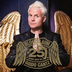 Blondiläum - 25 Jahre Best of Guido Cantz als Hörbuch Download von Guido Cantz
