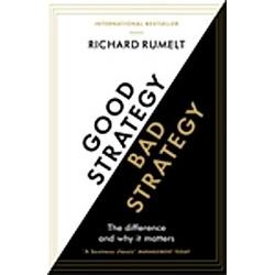 Good Strategy/Bad Strategy. Richard Rumelt  - Buch