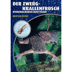 Der Zwergkrallenfrosch als Buch von Kriton Kunz