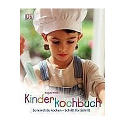 Kinderkochbuch. Angela Wilkes  - Buch