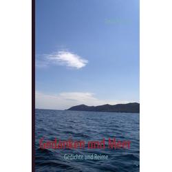 Gedanken und Meer als Buch von Delia Kössler