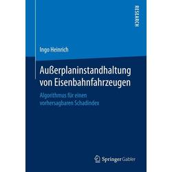 Außerplaninstandhaltung von Eisenbahnfahrzeugen: eBook von Ingo Heinrich