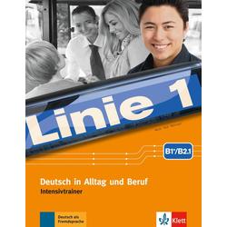 Linie 1 B1+/B2.1. Intensivtrainer als Buch von