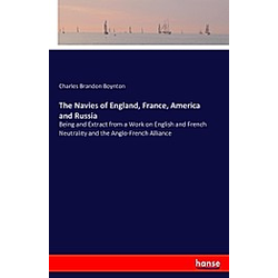 The Navies of England, France, America and Russia