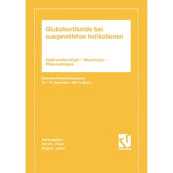 Glukokortikoide bei ausgewählten Indikationen als Buch von Brigitte Fehm