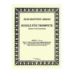 Schule für Trompete  Cornet und Flügelhorn. Jean-Baptiste Arban  - Buch