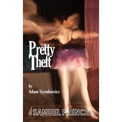 Pretty Theft als Taschenbuch von Adam Szymkowicz