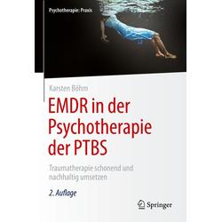 EMDR in der Psychotherapie der PTBS: eBook von Karsten Böhm