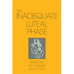 The Inadequate Luteal Phase als Buch von
