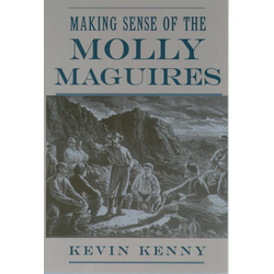 Making Sense of the Molly Maguires: eBook von Kevin Kenny