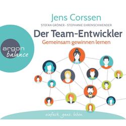 Der Team-Entwickler als Hörbuch CD von Jens Corssen/ Stefan Gröner/ Stephanie Ehrenschwendner