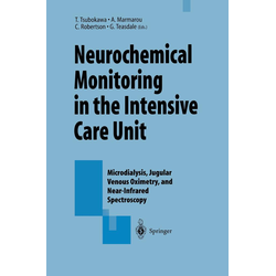 Neurochemical Monitoring in the Intensive Care Unit als Buch von
