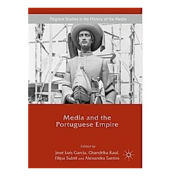 Media and the Portuguese Empire - Buch