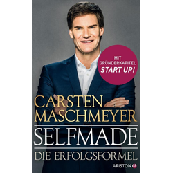Selfmade als Buch von Carsten Maschmeyer