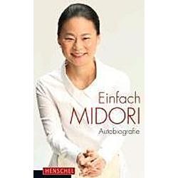 Einfach Midori. Midori  - Buch