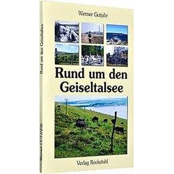 Rund um den Geiseltalsee. Werner Gutjahr  - Buch