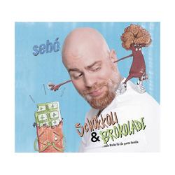 Sebo - Schokoli Und Brokolade (CD)