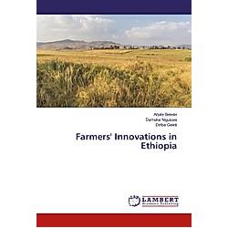 Farmers' Innovations in Ethiopia. Diriba Geleti  Abate Bekele  Demeke Nigussie  - Buch