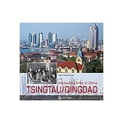 Tsingtau/Qingdao. Hans G. Prager  - Buch
