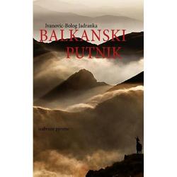 BALKANSKI PUTNIK als Buch von Jadranka Ivanovic-Bolog