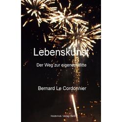 Lebenskunst als Buch von Bernd Schuster