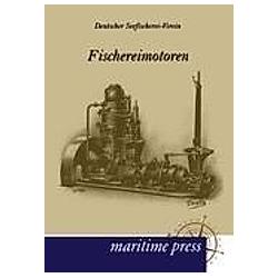 Fischereimotoren. Deutscher Seefischerei-Verein  - Buch