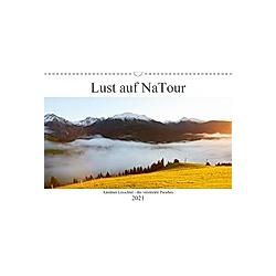 Lust auf NaTour - Lesachtal (Wandkalender 2021 DIN A3 quer)