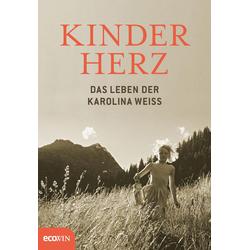 Kinderherz: eBook von Karolina Weiss