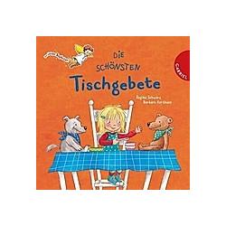 Die schönsten Tischgebete. Regina Schwarz  - Buch