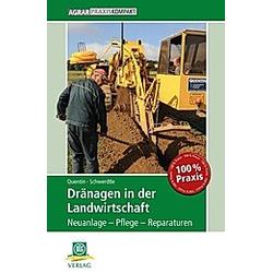 Dränagen in der Landwirtschaft. Udo Quentin  Johannes G. Schwerdtle  - Buch