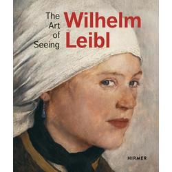 Wilhelm Leibl als Buch von Marianne von Manstein/ Bernhard von Waldkirch/ Bernhard Von Waldkirch