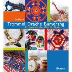 Trommel Drache Bumerang als Buch von Eva Hauck