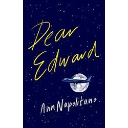Dear Edward. Ann Napolitano  - Buch