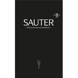 Sauter Pianofortemanufaktur. Volker Ackermann  - Buch