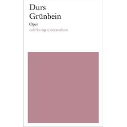 Oper als Buch von Durs Grünbein