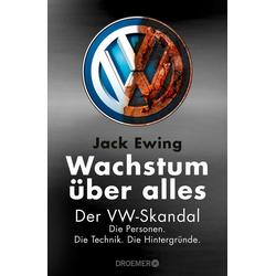 Wachstum über alles als Buch von Jack Ewing