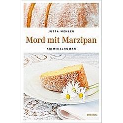 Mord mit Marzipan. Jutta Mehler  - Buch
