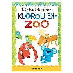 Wir basteln einen Klorollen-Zoo. Norbert Pautner  - Buch