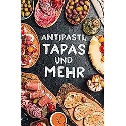 Antipasti, Tapas und mehr